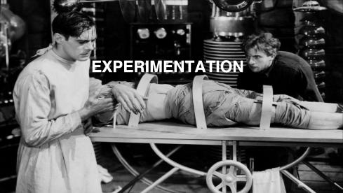 Experimentation